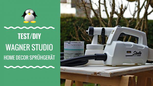 Vorstellung und Test des Wagner Studio Home Decor Sprühgerät