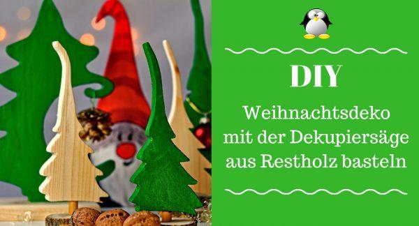 Artikelbild DIY Weihnachtsdeko mit der Dekupiersäge aus Restholz basteln