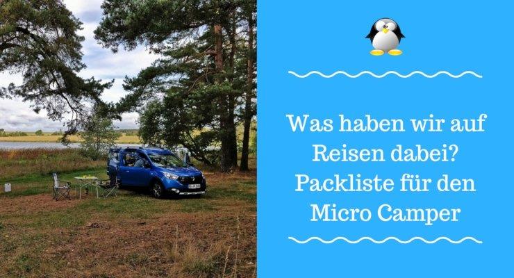 Artikelbild Was haben wir auf Reisen dabei? Packliste für den Micro Camper